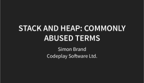 Slides for Stack and Heap: Commonly Abused Terms