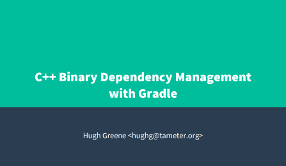 Slides for C++ Binary Dependency Management with Gradle