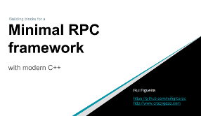Slides for Minimal RPC framework with modern C++